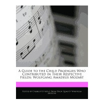 Guide To The Child Prodigies Who, Charlotte Adele