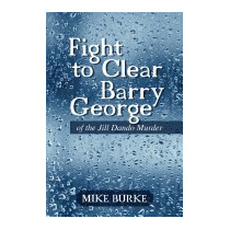Fight To Clear Barry George: Of The Jill Dando, Mike Burke