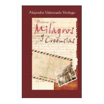 Milagros Y Creencias, Alejandro Valenzuela