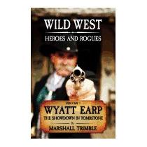 Wyatt Earp: The Showdown In Tombstone, Marshall Trimble