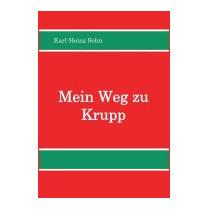 Mein Weg Zu Krupp, Karl-heinz Sohn