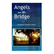Angels On The Bridge: A Private Eyes, Howard Gerald Comen