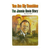 You Are My Sunshine: The Jimmie Davis Story, Gus Weill