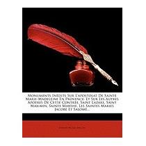 Monuments Indits Sur Lapostolat De, Etienne Michel Faillon