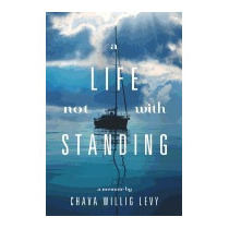 Life Not With Standing, Chava Willig Levy
