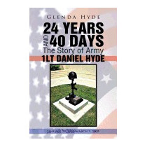 24 Years And 40 Days The Story Of Army 1lt, Glenda Hyde