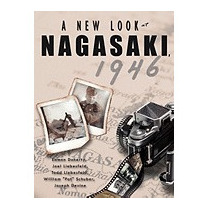 New Look At Nagasaki, 1946, Eamon Doherty
