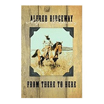 From There To Here, Alfred Ridgeway