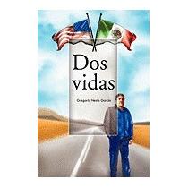 Dos Vidas, Gregorio Nesta Garcia