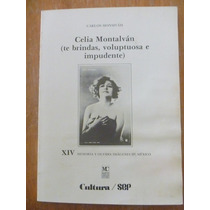 Celia Montalván. Carlos Monsivais. Casillas Editores, 1983