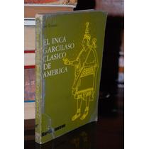 El Inca Garcilaso Clasico De América Sepsetentas 170 Pag