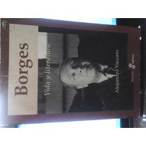 Borges Vida Y Literatura - Alejandro Vaccaro - Edhasa - Vmj