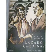 Lazaro Cardenas/william C. Townsend Libro Vv4
