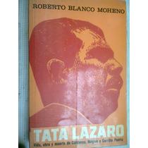 Tata Lazaro/ Roberto Blanco Moheno Libro Vv4