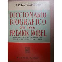 Diccionario Biografico De Los Premios Nobel Salvaggio 1958
