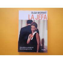 La Jefa. Olga Wornat. Marta Sahagún. 4ele