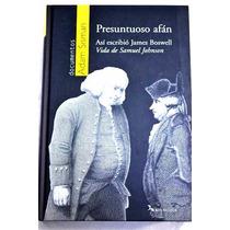 Presuntuoso Afán ~ Adam Sisman ~ Sobre Samuel Johnson