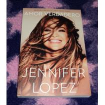 Amor Verdadero - Jennifer Lopez - Libro Importado Superacion