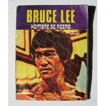 Bruce Lee Hombre De Acero Libro Revista Mexicana 1981
