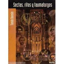Sectas, Ritos Y Taumaturgos De Tomás Doreste