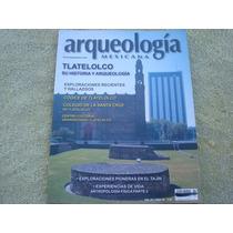 Arqueología Mexicana, Tlatelolco Su Historia Y Arqueología