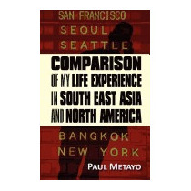 Comparison Of My Life Experience In South East, Paul Metayo