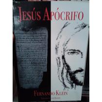 Jesús Cristo Apócrifo Fernando Klein Ediciones Borealis