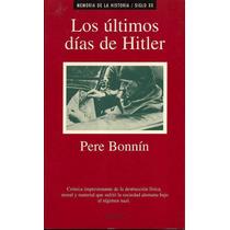 Los Ultimos Dias De Adolf Hitler - Libro Digital - Ebook