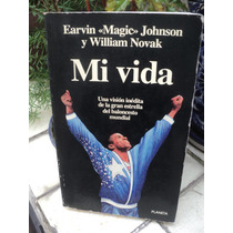 Earvin Magic Johnson Y William Novak, Mi Vida
