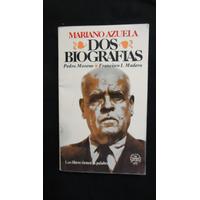 Dos Biografías, Mariano Azuela