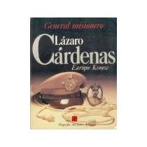 Libro Lazaro Cardenas General Misionero Fbp 8 *cj