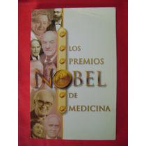 Los Premios Nobel De Medicina. Beneficio De La Humanidad