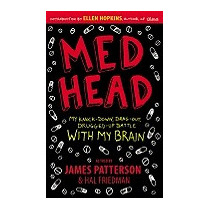 Med Head: My Knock-down, Drag-out,, James Patterson