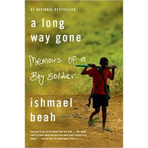 Libro A Long Way Gone: Memoirs Of A Boy Soldier