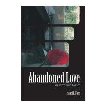 Abandoned Love, Isabel L Faye