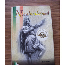 Nezahualcótl-pasta Dura-biografías-aut-tania Mena-ed-dastin