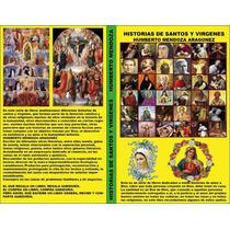 Historias De Santos Y Vírgenes Estigmas Reliquias Sucesos