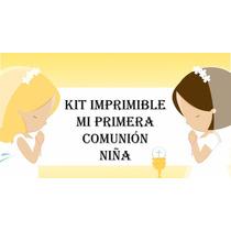Kit Imprimible Primera Comunión De Niña Dios Iglesia Fiesta