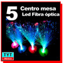 5 Lampara Led Rgb Centro De Mesa Fibra Optica Boda Party Xv