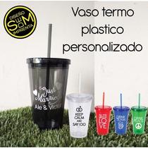 Termo Vaso Plastico Personalizado Para Tus Eventos