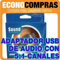 Adaptador Usb De Audio Con Sonido Virtual 3d 5.1 Canales !!!