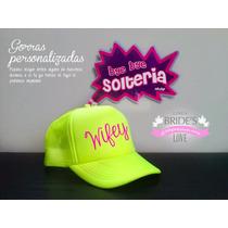Gorras Personalizadas - Despedida De Soltera - Fiestas - Etc