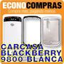 Carcasa Para Blackberry 9800 Blanca 100% Nueva!!!!!