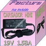 Cargador P/laptop Toshiba Mini Nb100 Nb200 Nb205 Nb305 Dmm