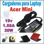 Cargador Para Laptop Acer Mini Aspire One 19v-1.58a