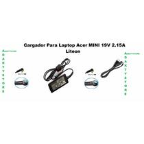 Cargador Para Laptop Acer Mini 19v 2.15a Liteon