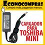 Cargador Adaptador Toshiba Mini 19v 1.58a Nuevo Y Original