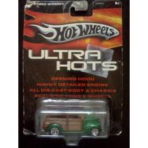 Ford Woody Ultra Hots Hot Wheels Llantas Reales Trabucle