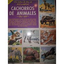 Album Un Libro De Oro De Estampas ( Cachorros De Animales )