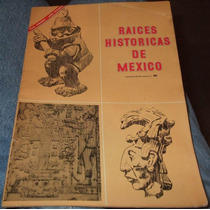 Album Raices Historicas De Mexico